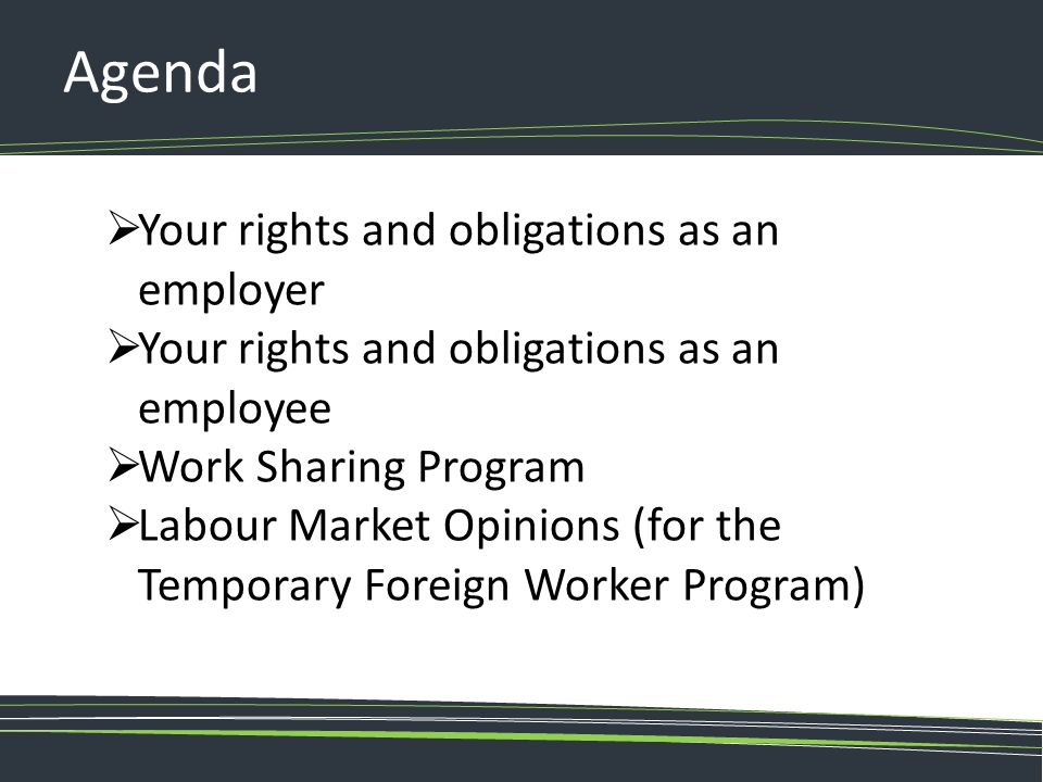 Agenda Your rights and obligations as an employer