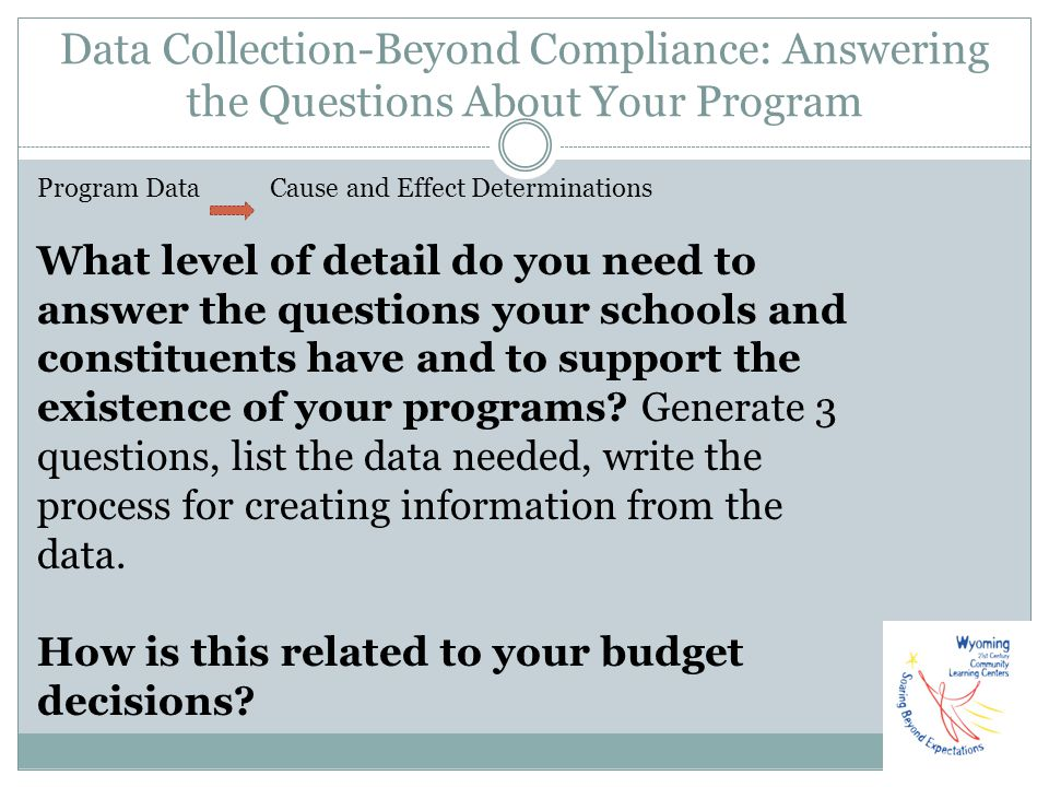 Data Collection-Beyond Compliance: Answering the Questions About Your Program