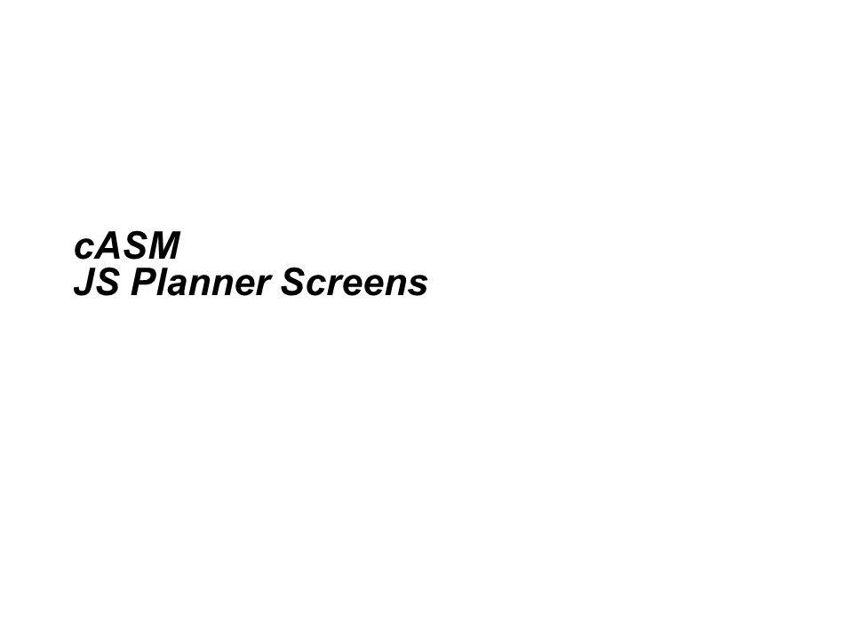 cASM JS Planner Screens