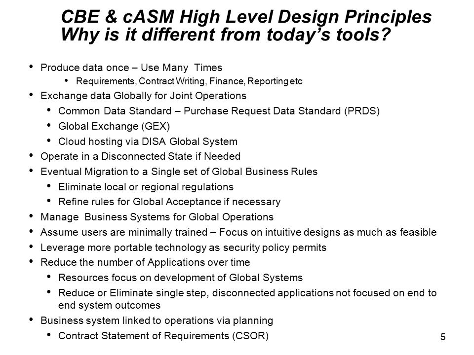 CBE & cASM High Level Design Principles Why is it different from today's tools