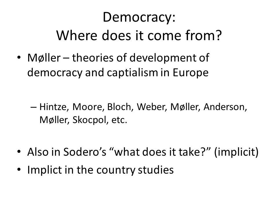 Democracy: Where does it come from