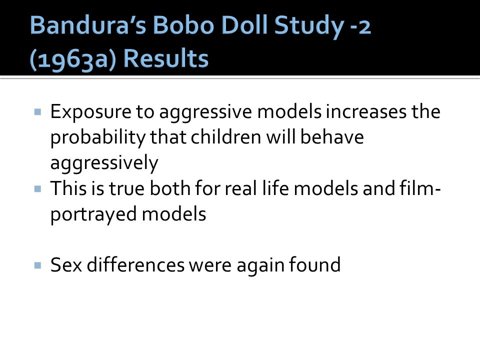 Bandura's Bobo Doll Study -2 (1963a) Results