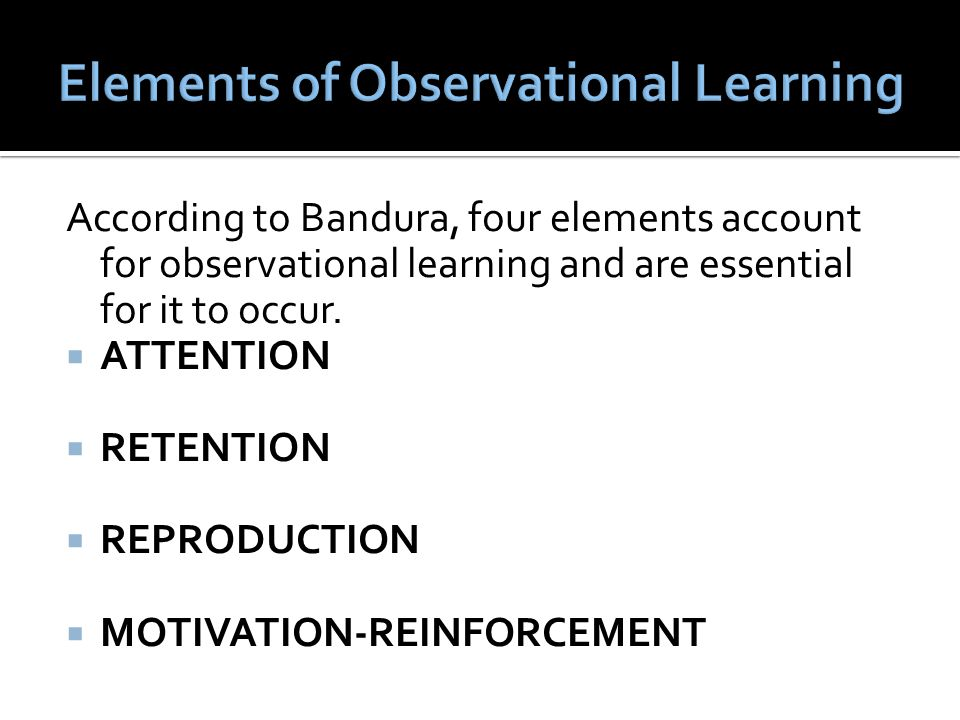 Elements of Observational Learning