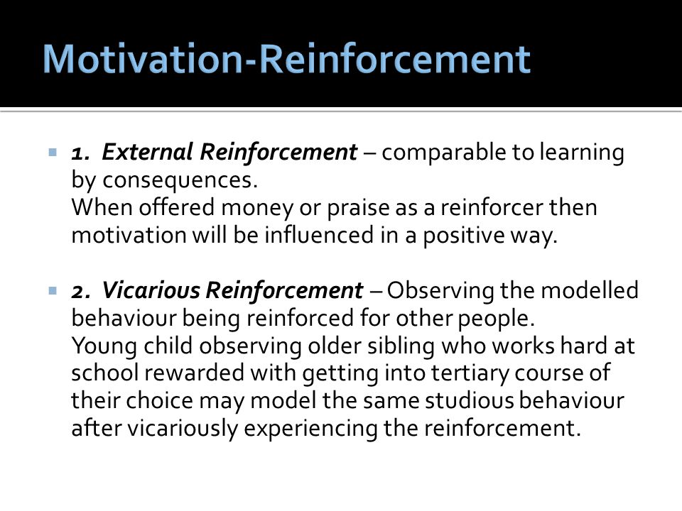 Motivation-Reinforcement