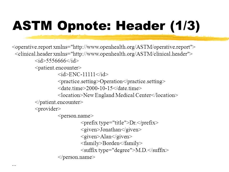 ASTM Opnote: Header (1/3)