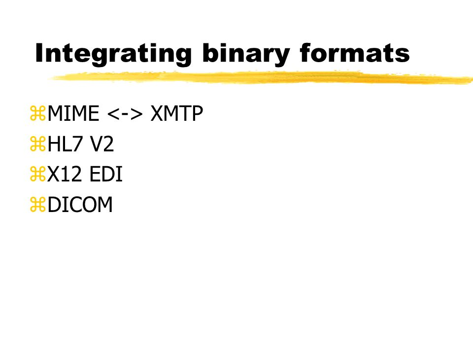 Integrating binary formats