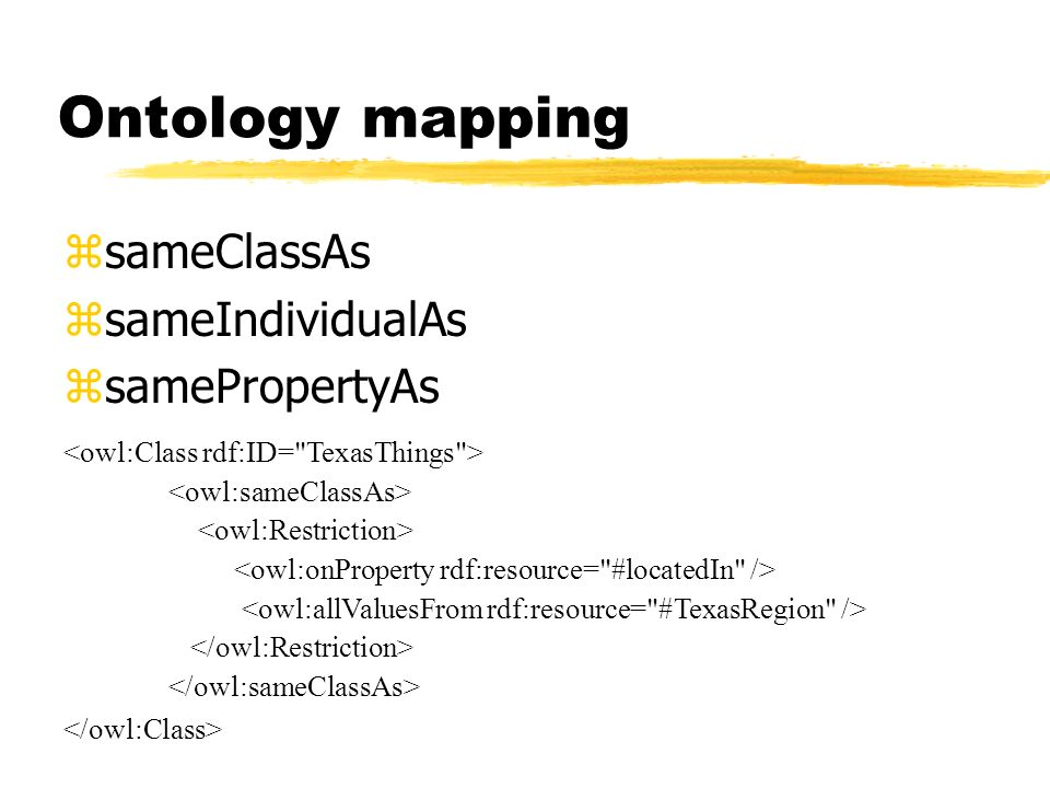 Ontology mapping sameClassAs sameIndividualAs samePropertyAs