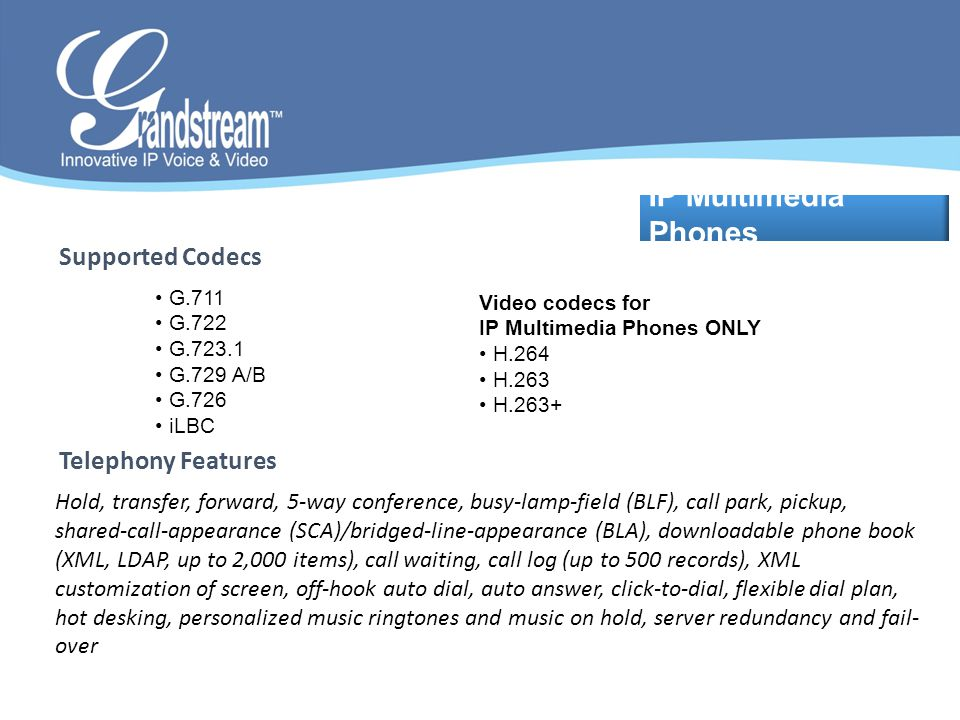 IP Multimedia Phones Supported Codecs Telephony Features