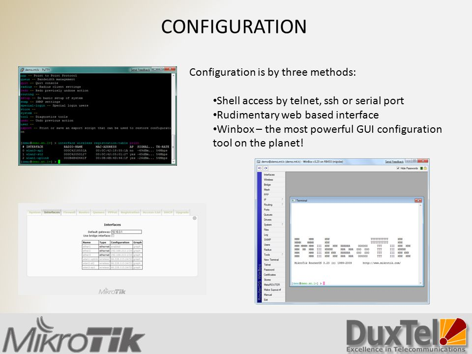 CONFIGURATION Configuration is by three methods: