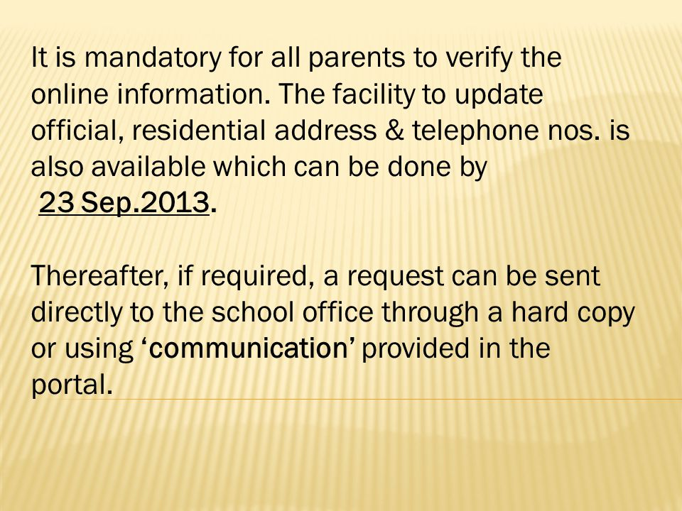 It is mandatory for all parents to verify the online information