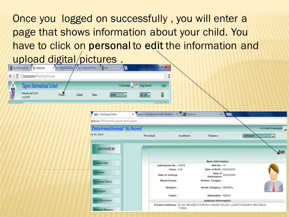 Once you logged on successfully , you will enter a page that shows information about your child.