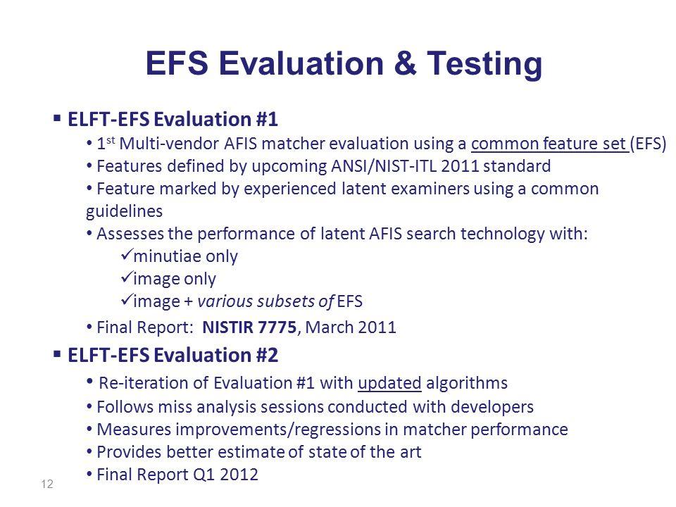 EFS Evaluation & Testing