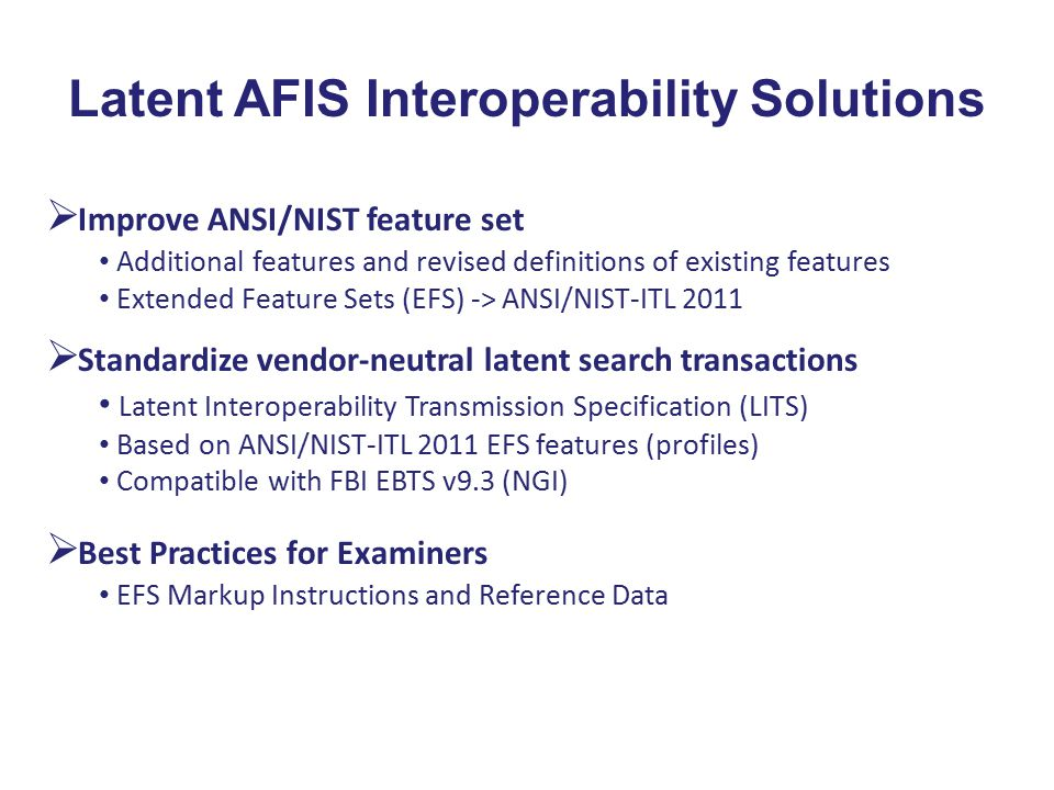 Latent AFIS Interoperability Solutions