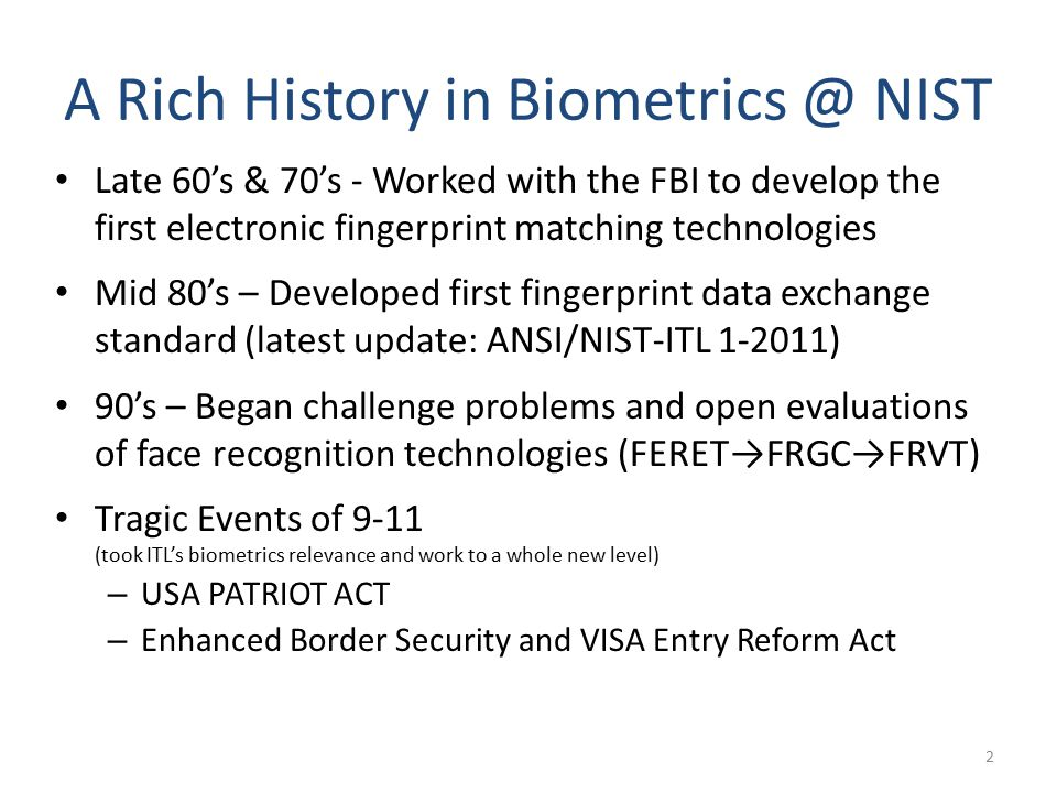 A Rich History in Biometrics @ NIST