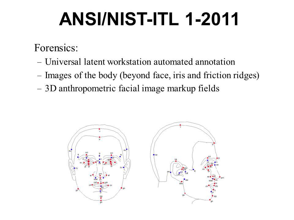 ANSI/NIST-ITL 1-2011 Forensics: