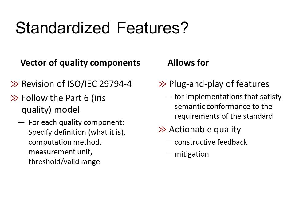 Standardized Features