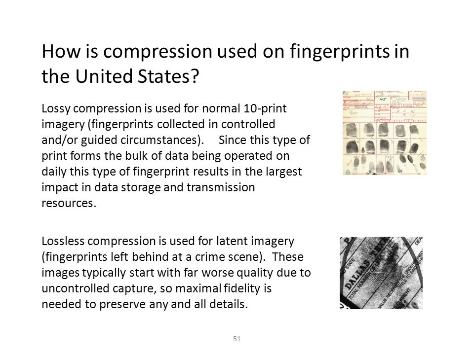 How is compression used on fingerprints in the United States