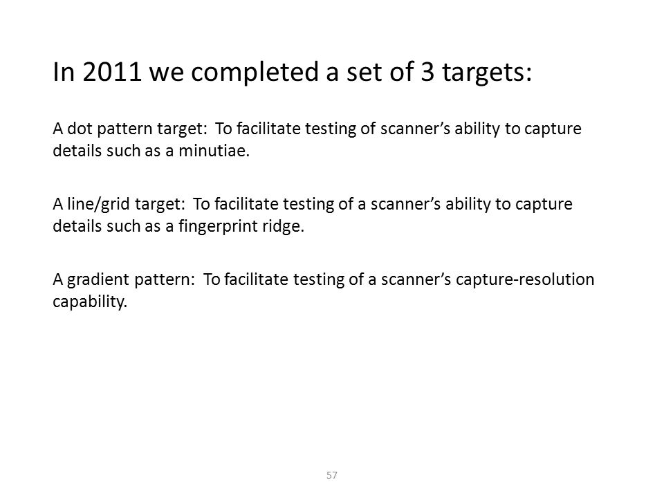 In 2011 we completed a set of 3 targets: