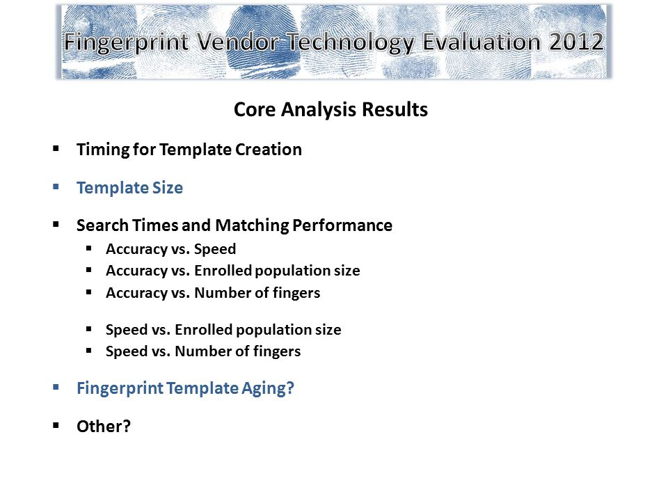 Core Analysis Results Timing for Template Creation Template Size