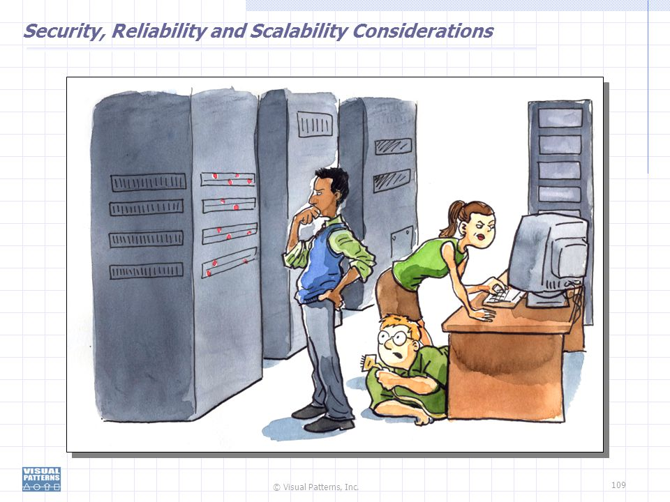 Security, Reliability and Scalability Considerations