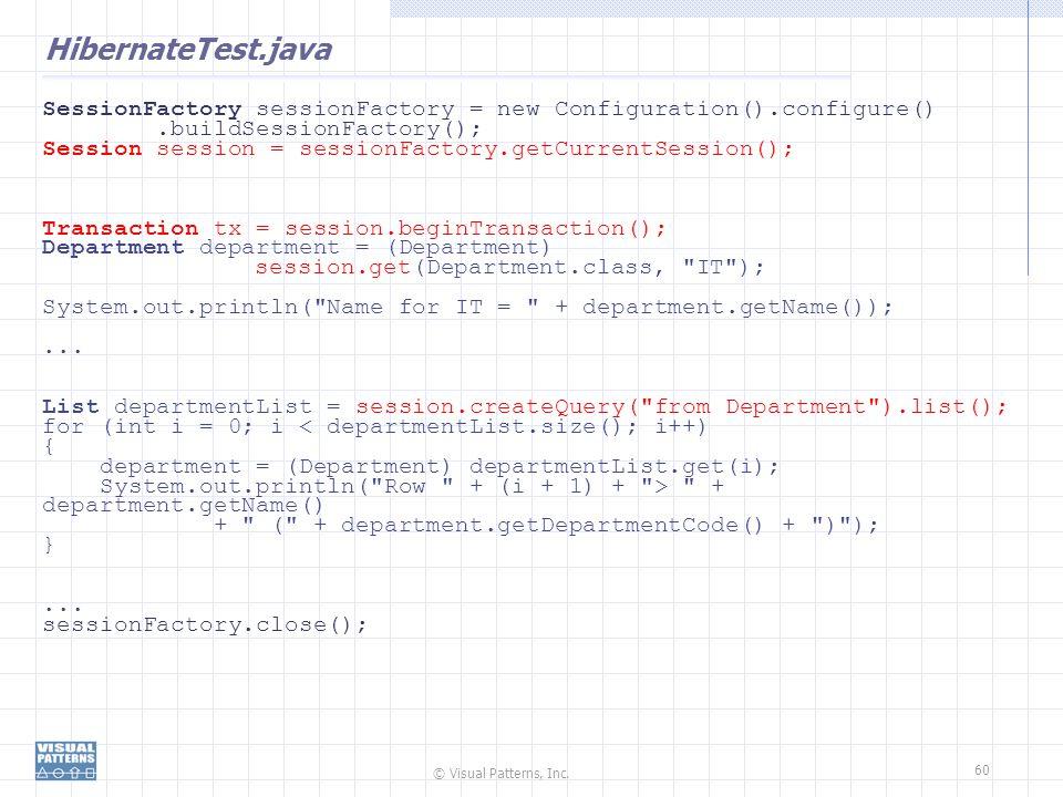 HibernateTest.java SessionFactory sessionFactory = new Configuration().configure() .buildSessionFactory();