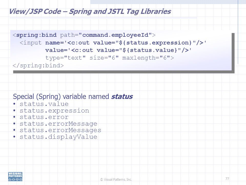 View/JSP Code – Spring and JSTL Tag Libraries