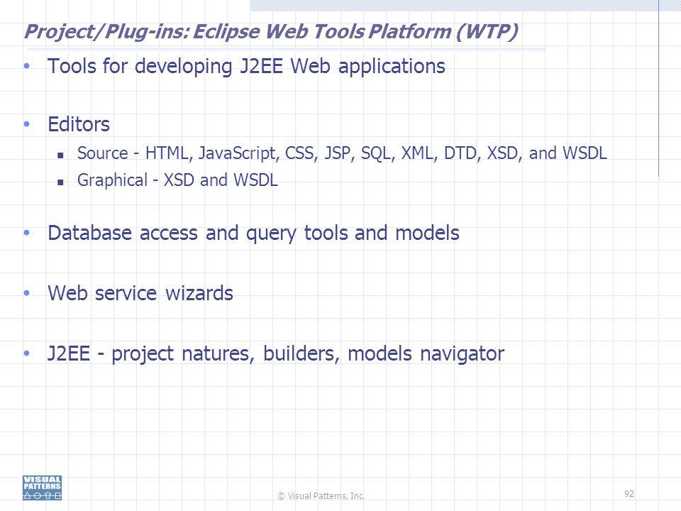 Project/Plug-ins: Eclipse Web Tools Platform (WTP)