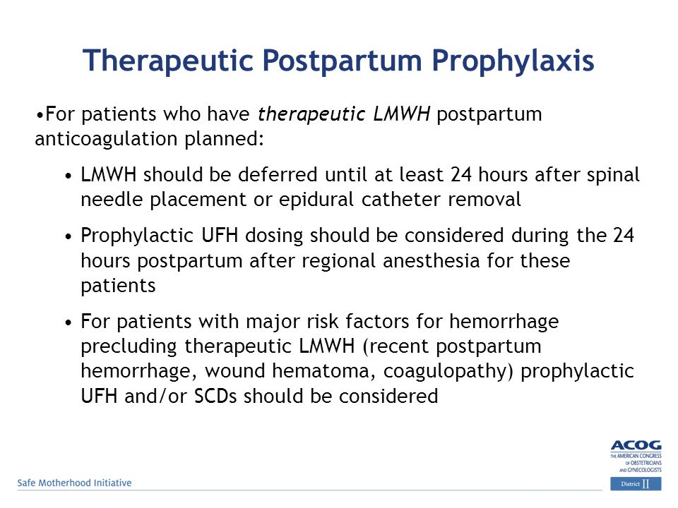 Therapeutic Postpartum Prophylaxis