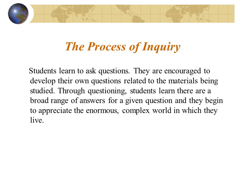 The Process of Inquiry