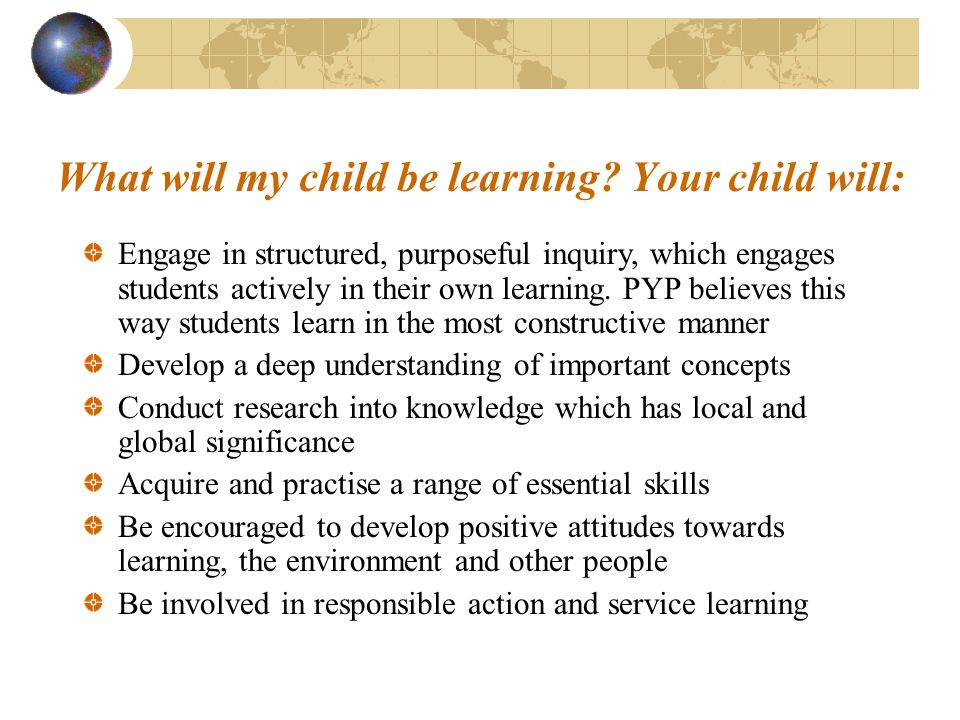 What will my child be learning Your child will: