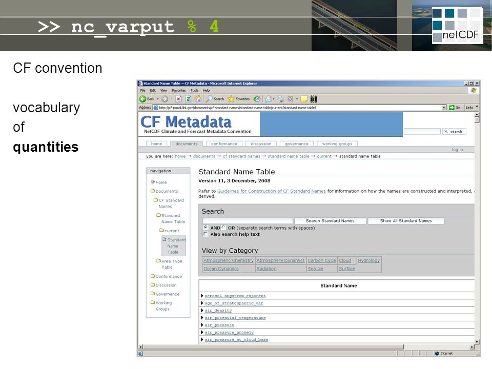 >> nc_varput % 4 CF convention vocabulary of quantities