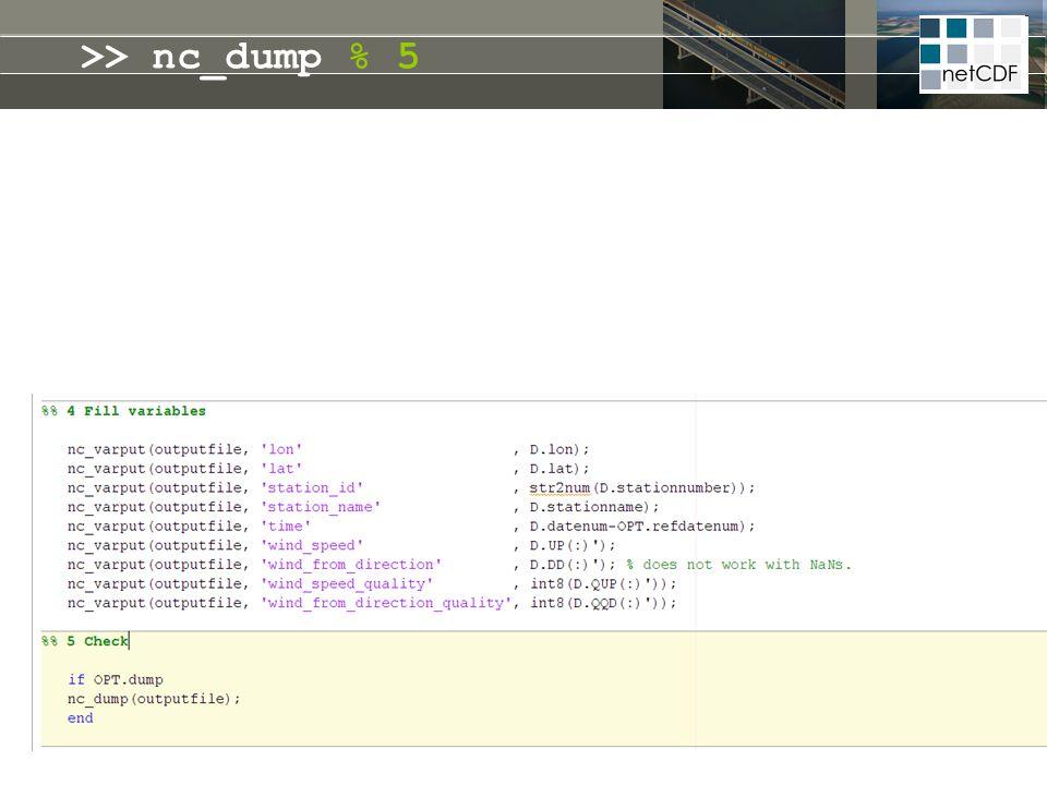 >> nc_dump % 5