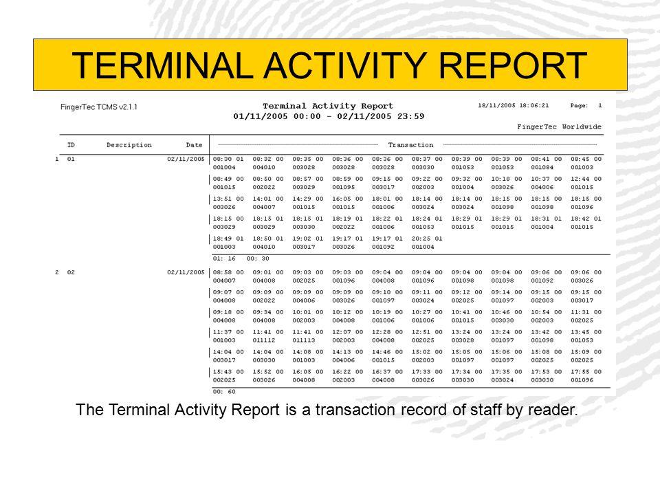 TERMINAL ACTIVITY REPORT