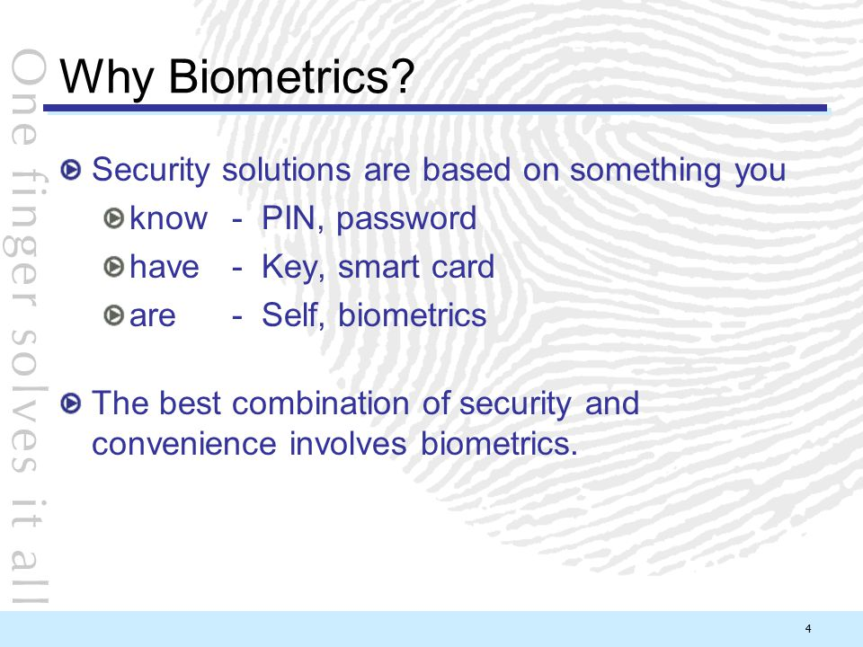 Why Biometrics Security solutions are based on something you