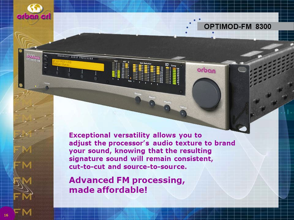 Advanced FM processing, made affordable!