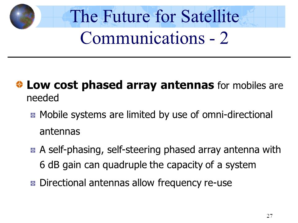 The Future for Satellite Communications - 2