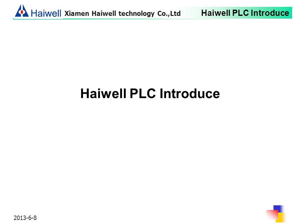 Xiamen Haiwell technology Co.,Ltd