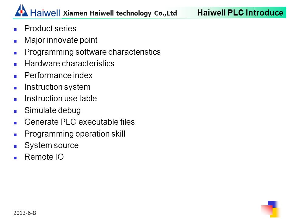 Programming software characteristics Hardware characteristics
