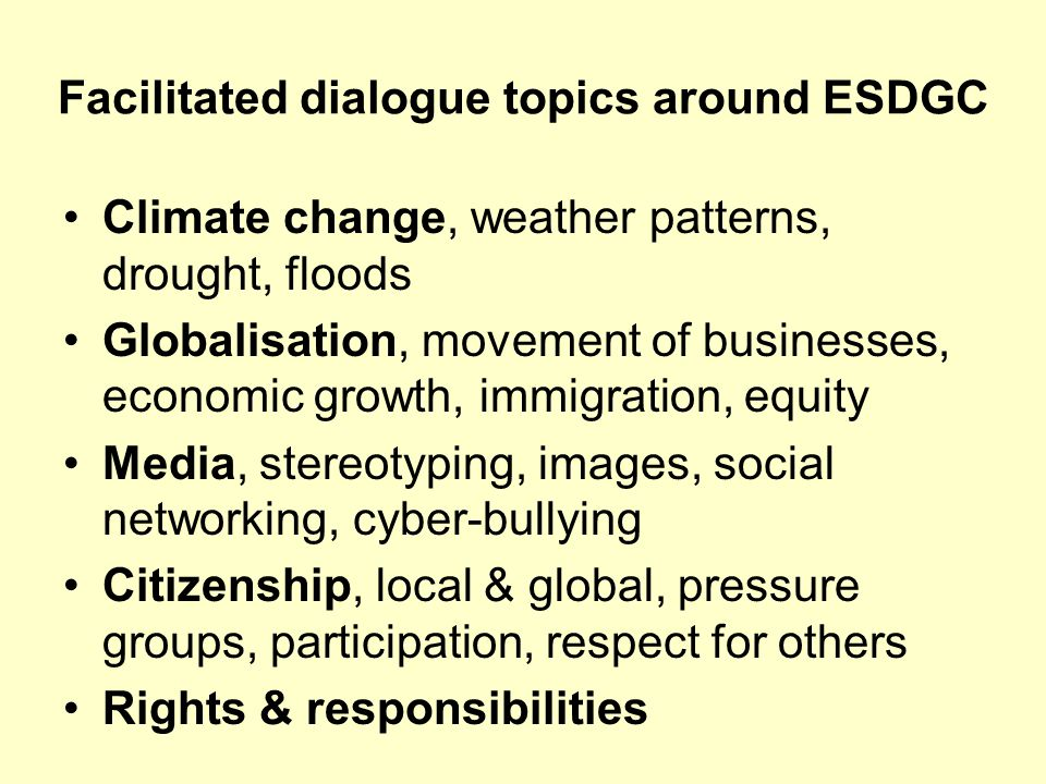 Facilitated dialogue topics around ESDGC