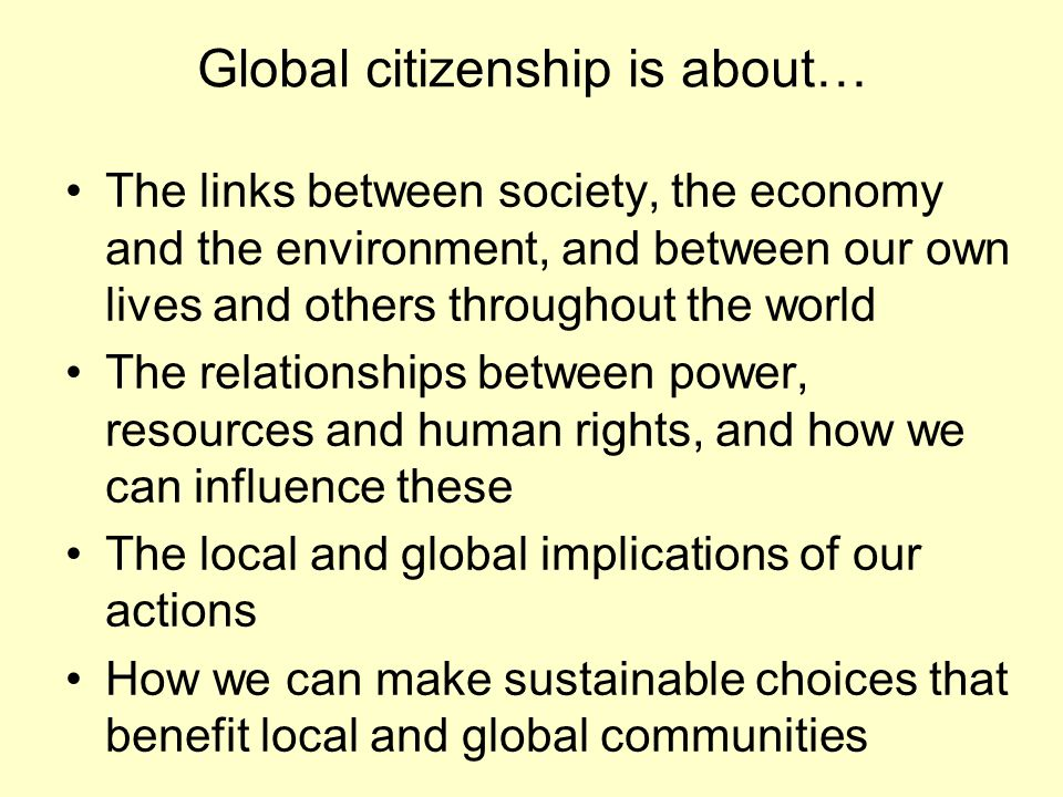 Global citizenship is about…