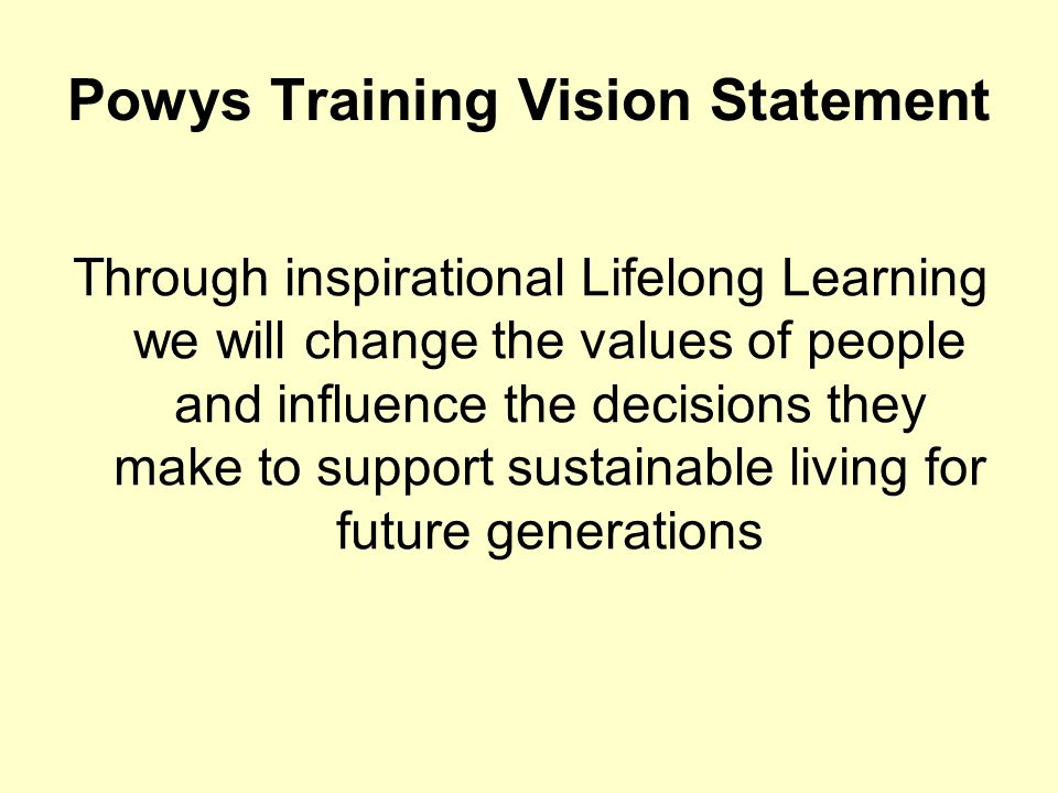 Powys Training Vision Statement
