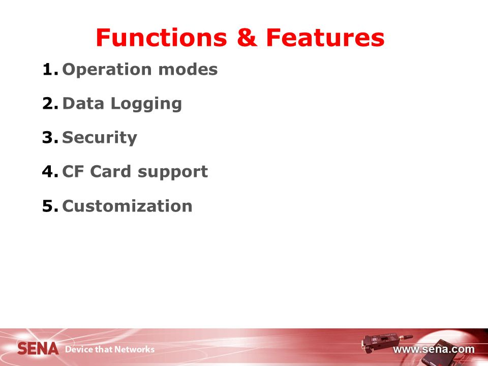 Functions & Features Operation modes Data Logging Security