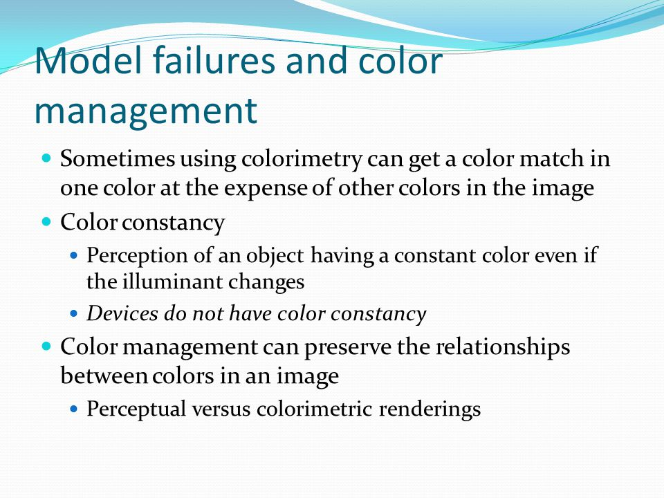Model failures and color management