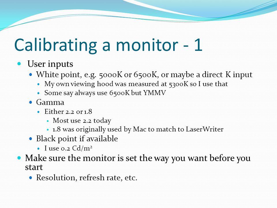 Calibrating a monitor - 1
