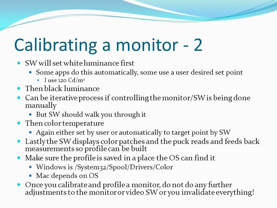 Calibrating a monitor - 2