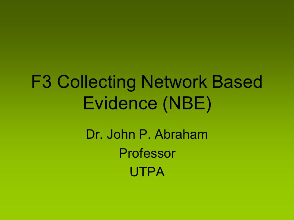 F3 Collecting Network Based Evidence (NBE)