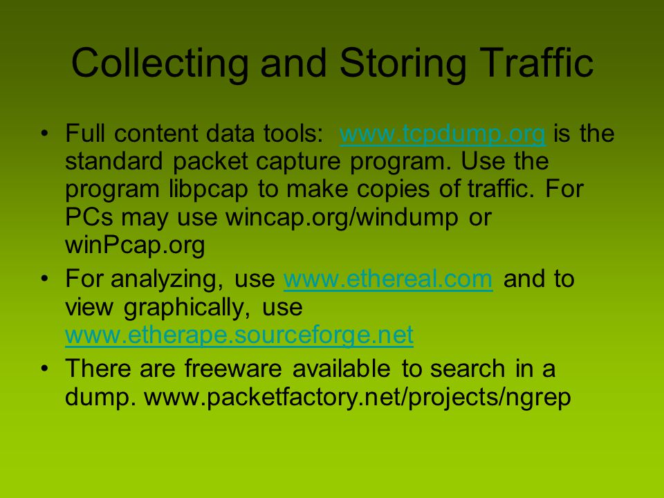 Collecting and Storing Traffic