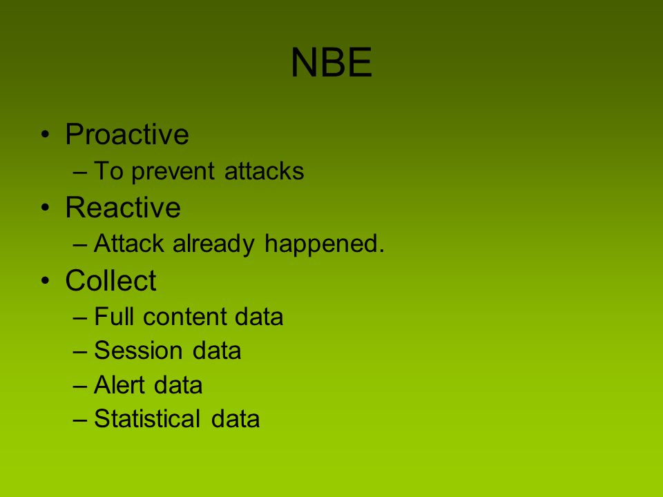 NBE Proactive Reactive Collect To prevent attacks