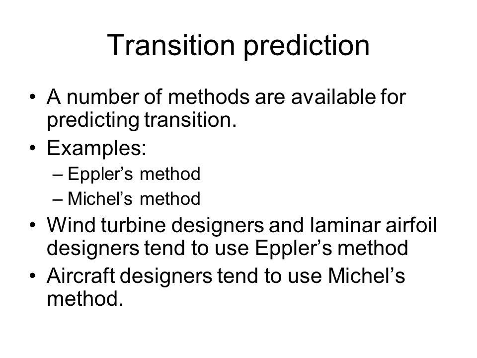 Transition prediction