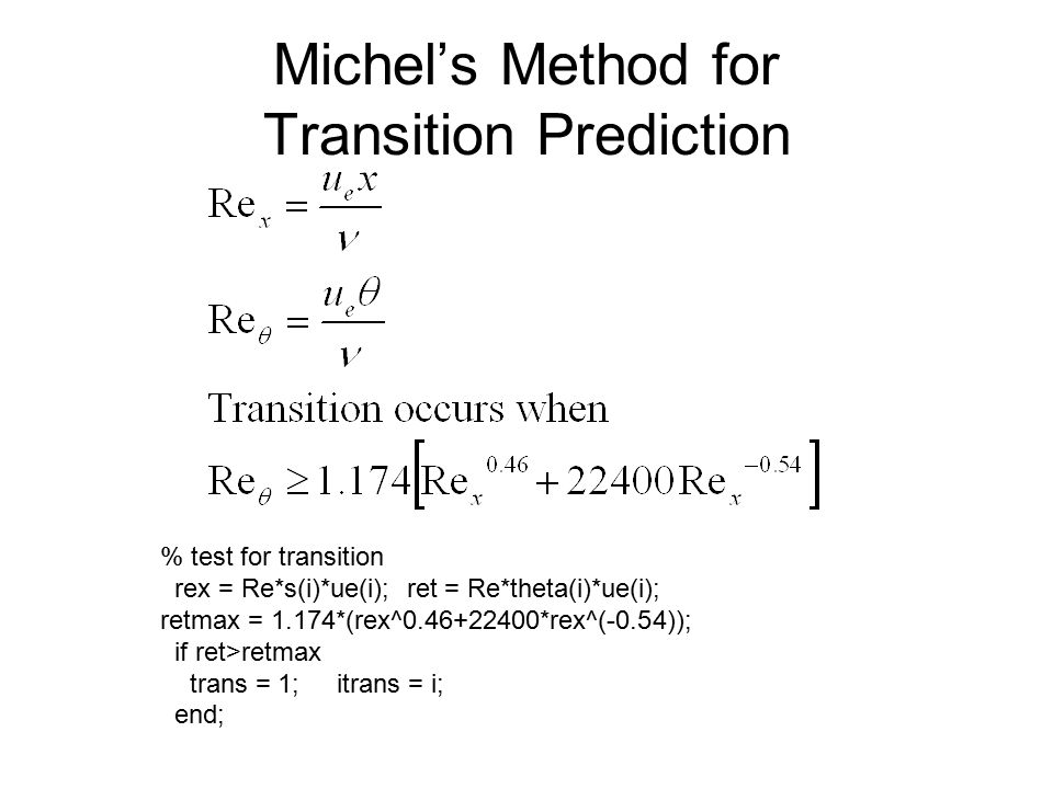 Michel's Method for Transition Prediction